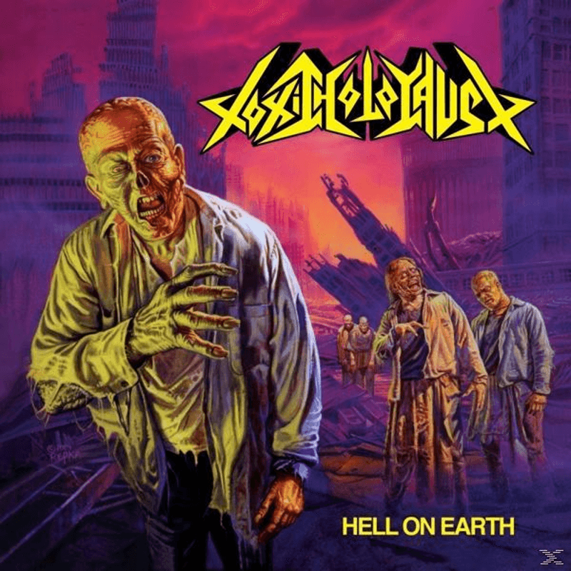 Toxic Holocaust - Hell On Earth - (Vinyl)