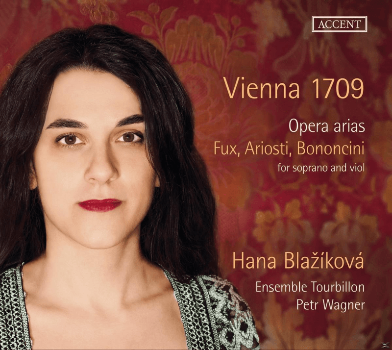 Hana Blazikova:Ensemble Tourbillon - Vienna 1709 - Opera Arias - (CD)