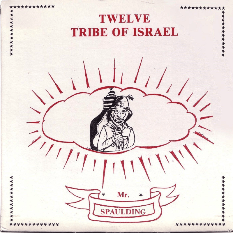 Mr. Spaulding - Twelve Tribe Of Israel (Limited Edition) - (Vinyl)