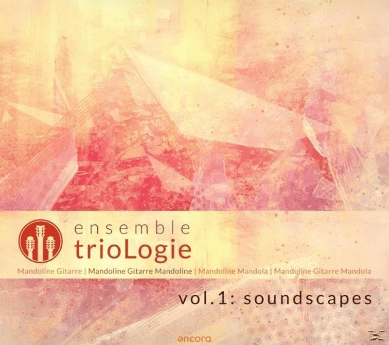 Ensemble Triologie - Ensemble Triologie.Vol.1: Soundscapes - (CD)