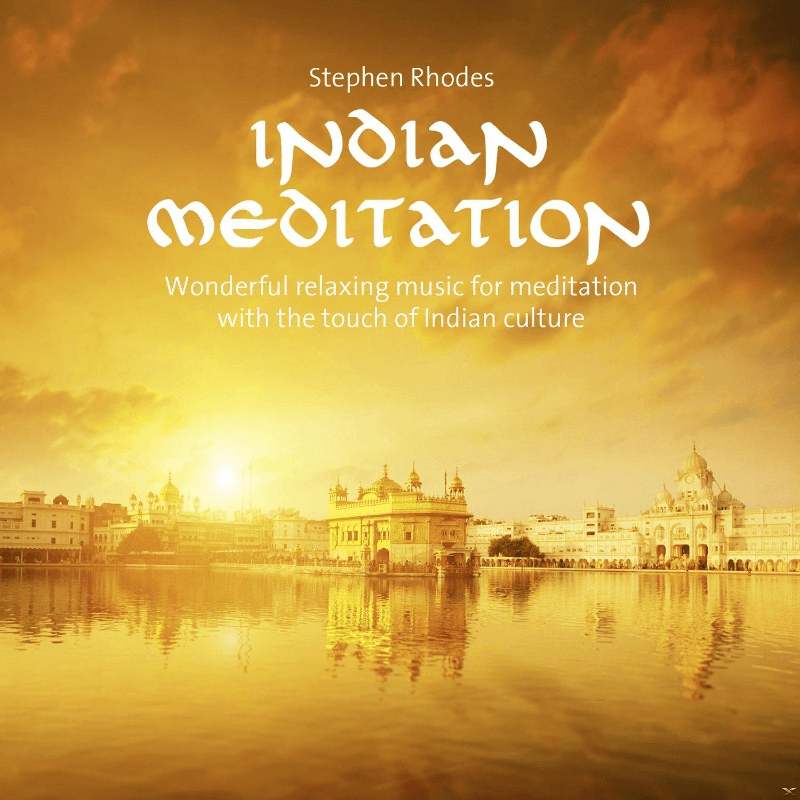 Stephen Rhodes - Indian Meditation - (CD)