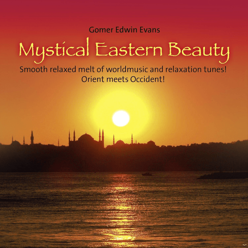 Gomer Edwin Evans - Mystical Eastern Beauty - (CD)