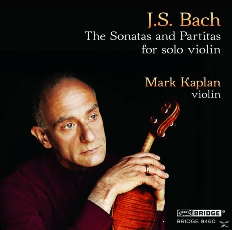 Mark Kaplan - The Sonatas And Partitas For Solo Violin - (CD)