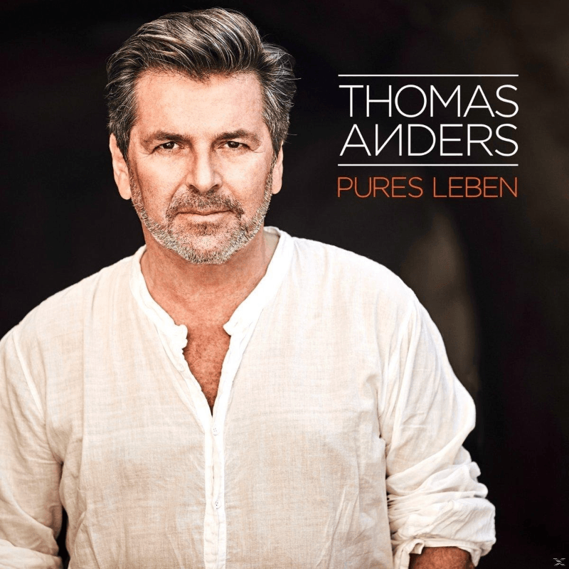 Thomas Anders - Pures Leben - (CD)
