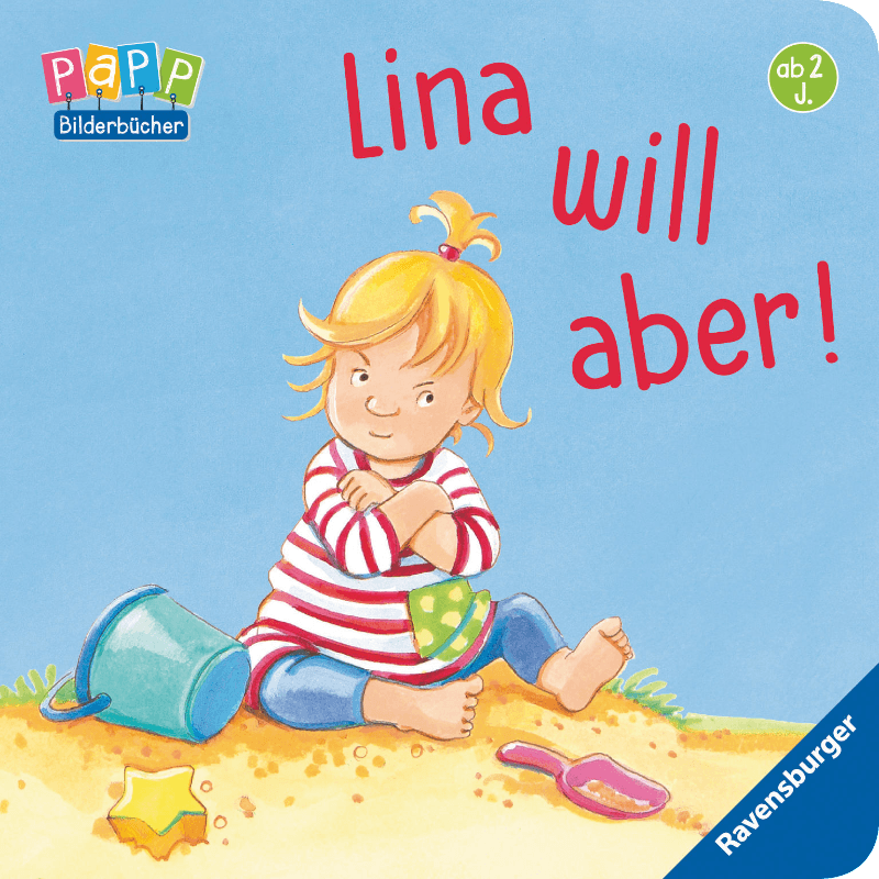 Lina will aber, Jugend- & Kinderbuch (Pappe)