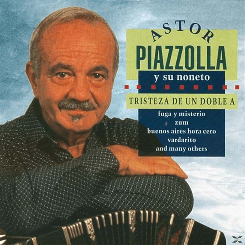 Astor Piazzolla - Triteza de un Doble a - (CD)