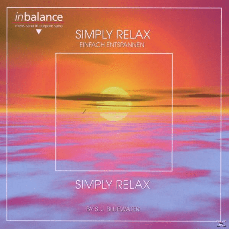 S.J. Bluewater - Simply Relax - (CD)