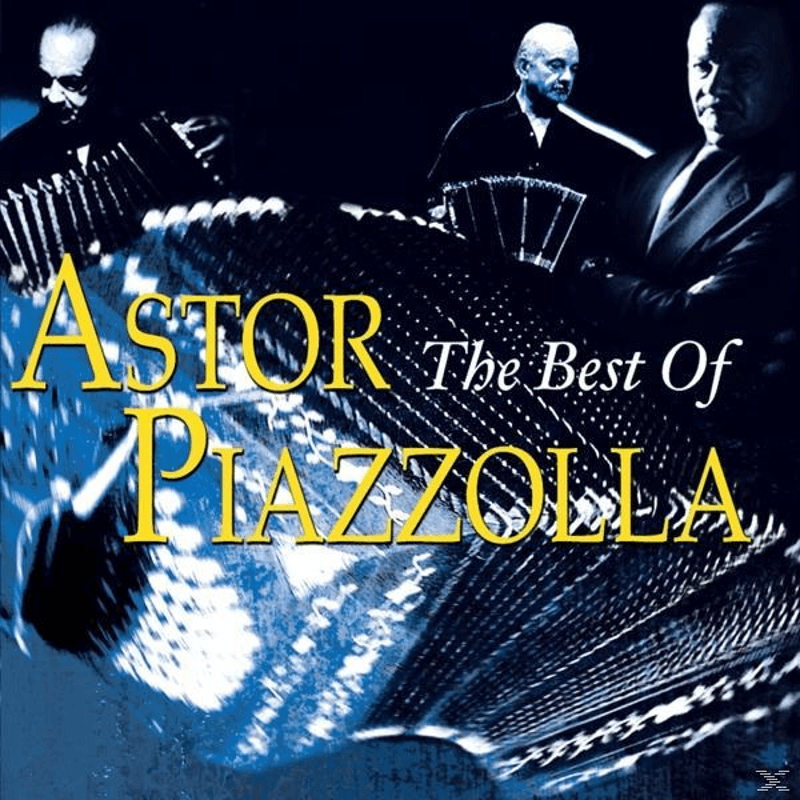 Astor Piazzolla - The Best of - (CD)