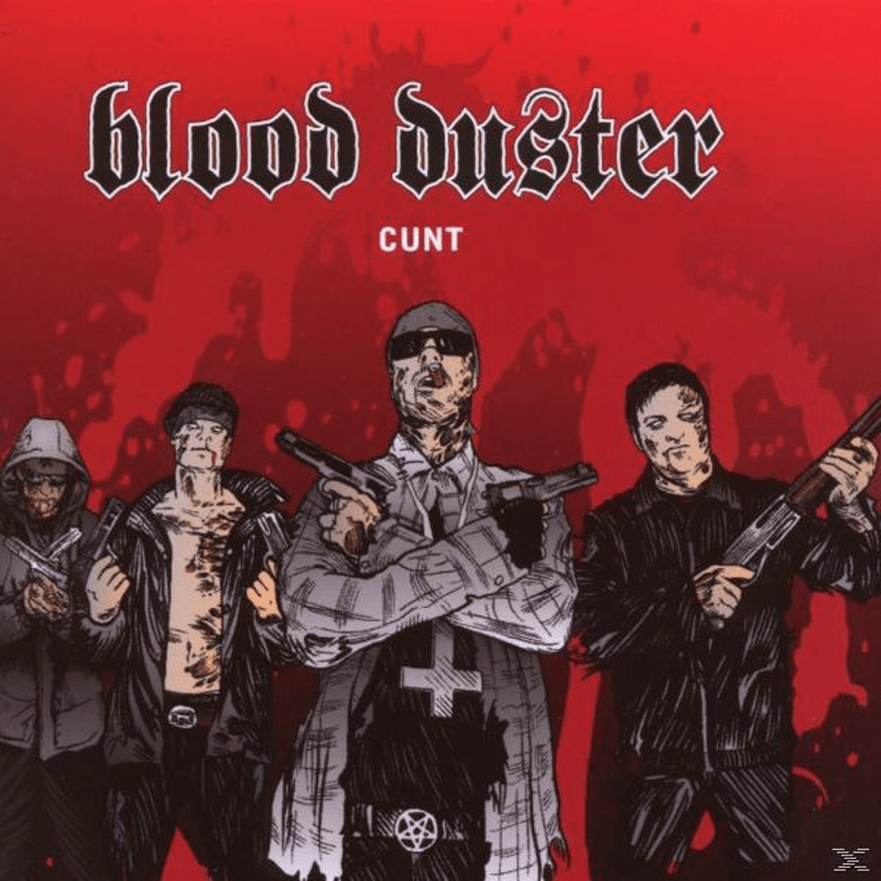 Blood Duster - Cunt - (CD)