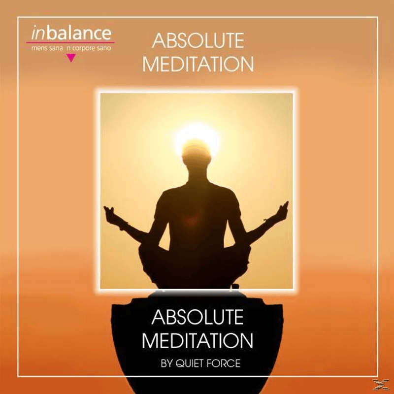 Quiet Force - Absolute Meditation (CD)