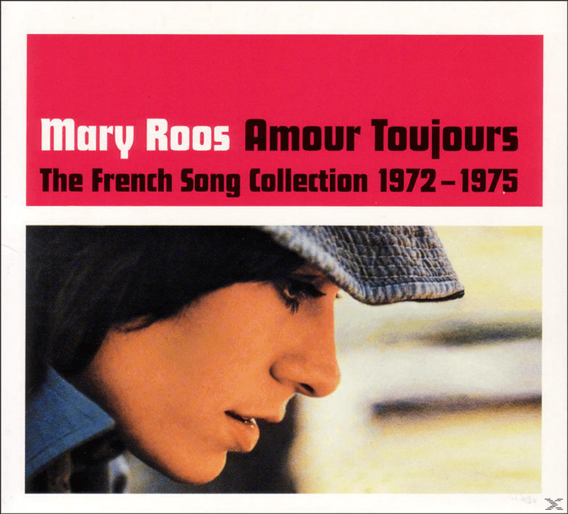Mary Roos - Amour Toujours-The French Song Collection 1972-75 - (CD)