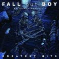 Fall Out Boy, The BELIEVERS NEVER DIE - THE GREATEST HITS