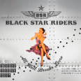 Black Star Riders ALL HELL BREAKS LOOSE
