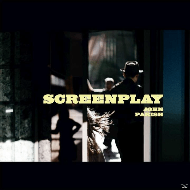John Parish - Screenplay (CD)