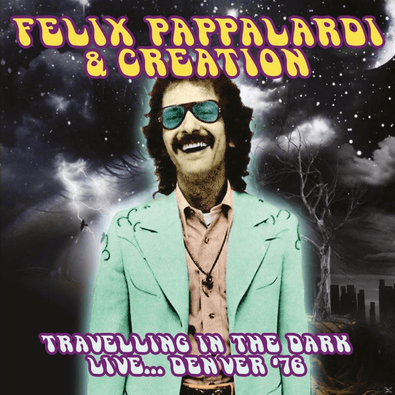 Felix Pappalardi & Creation - Travelling In The Dark Live... Denver ´76 (CD)