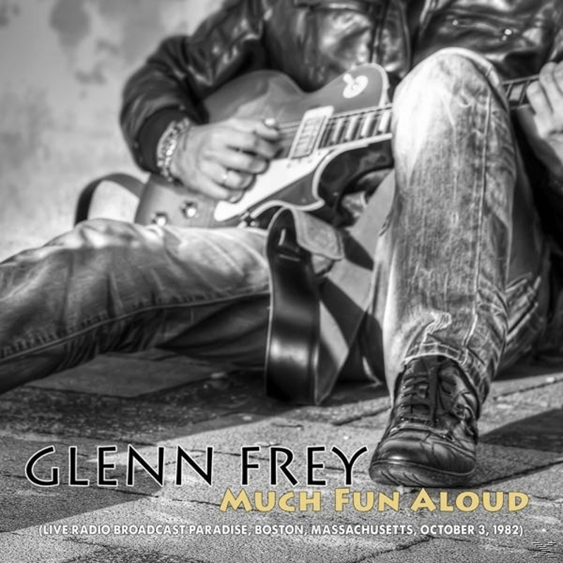 Glenn Frey - Much Fun Aloud (CD)