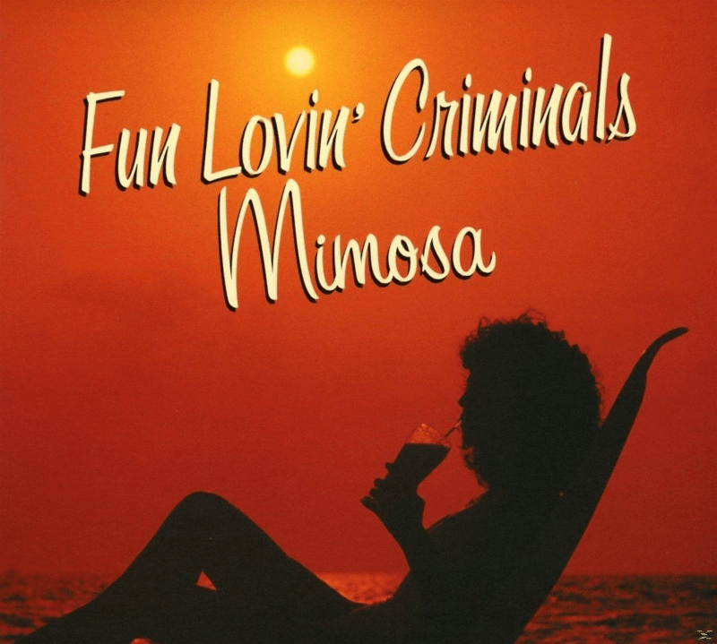 Fun Lovin´ Criminals - Mimosa (CD)