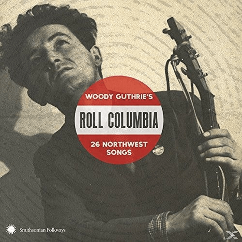 VARIOUS - Roll Columbia: Woody Guthrie´s 26 Northwest Songs (CD)