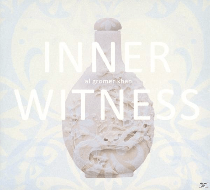 Al Gromer Khan - Inner Witness (CD) - broschei